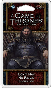 A Game of Thrones: The Card Game - Long May He Reign - Chapter Pack