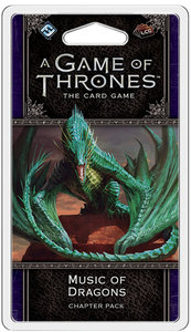A Game of Thrones: The Card Game - Music of Dragons - Chapter Pack